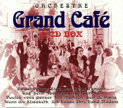 Grand Cafe [Best Music]