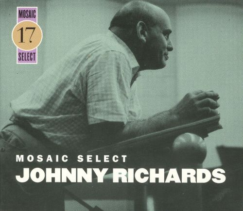 Mosaic Select: Johnny Richards
