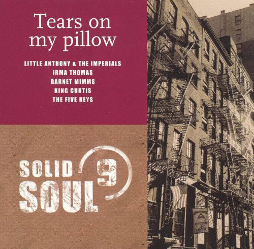 Solid Soul, Vol. 9: Tears on My Pillow