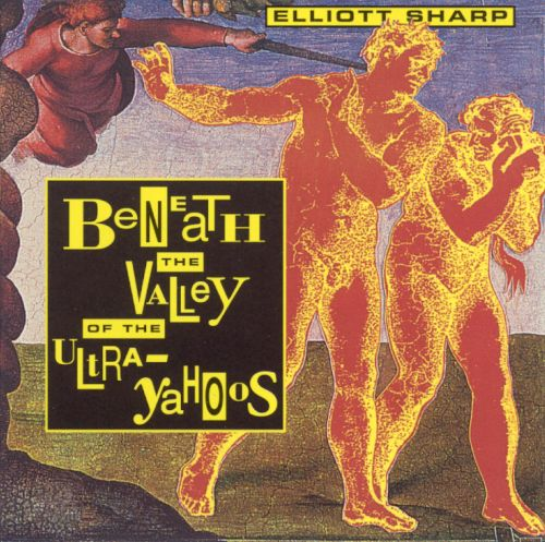 Beneath the Valley of the Ultra-Yahoos