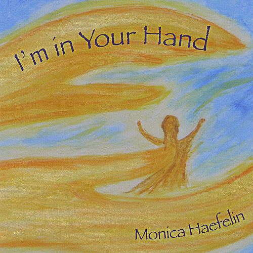 I'm in Your Hand
