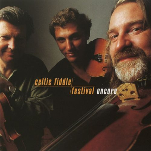 Celtic Fiddle Festival: Encore