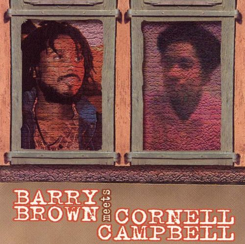 Barry Brown Meets Cornell Campbell