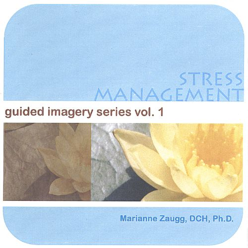 Stress Management: Guided Imagery Series, Vol. 1