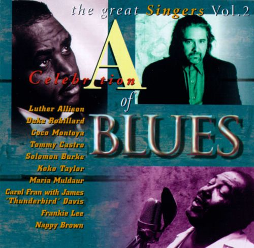 A Celebration of Blues: The Great Singers, Vol. 2