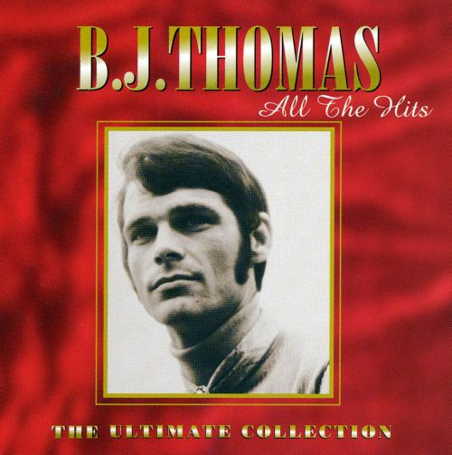 The Ultimate Collection Country Greats: All The Hits: Ultimate Collection - B.J. Thomas