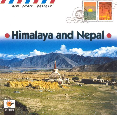 Air Mail Music: Himalaya and Nepal