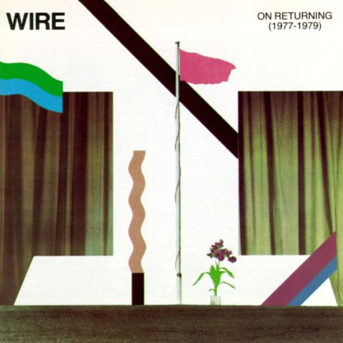 On Returning (1977-1979) - Wire | Songs, Reviews, Credits | AllMusic