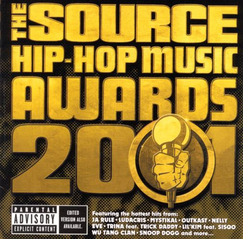 25 Hip Hop Song: The Source Hip-Hop Music Awards 2001