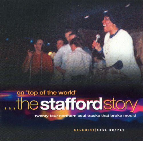 On Top of the World...The Stafford Story