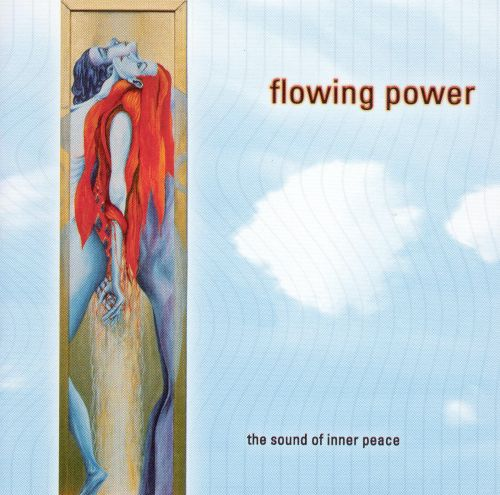 Flowing Power: The Sound of Inner Peace