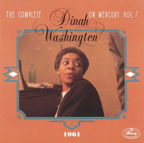 The Complete Dinah Washington on Mercury, Vol. 7 (1961)