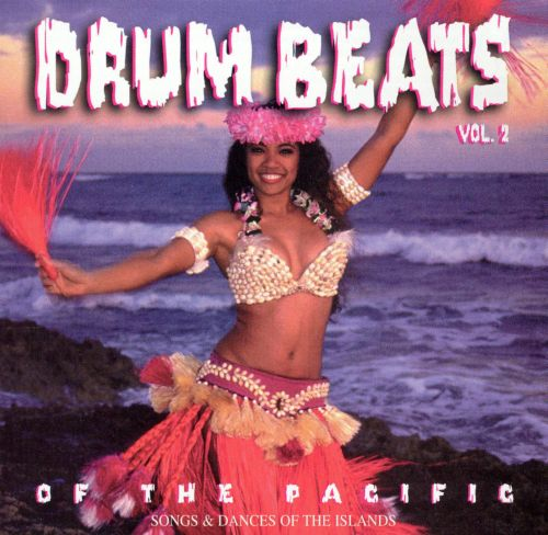 Drum Beats of the Pacific, Vol. 2