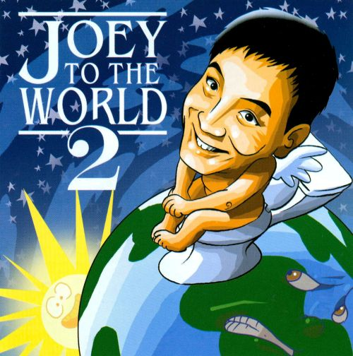 Joey To The World 2