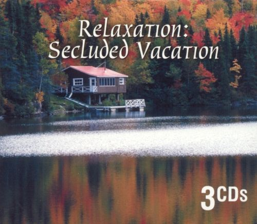 Relaxation: Secluded Vacation