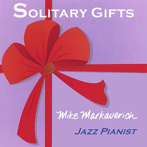 Solitary Gifts