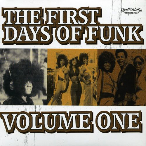 First Days of Funk, Vol. 1