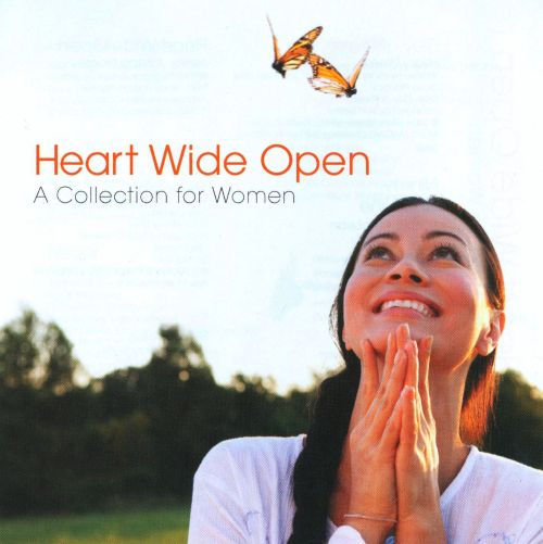 Heart Wide Open: A Collection for Women