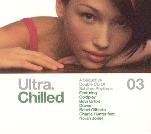 Ultra Chilled, Vol. 3