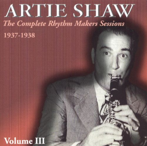The Complete Rhythm Makers Sessions 1937-1938, Vol. 3