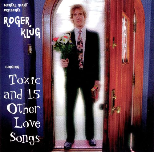 Toxic and 15 Other Love Songs