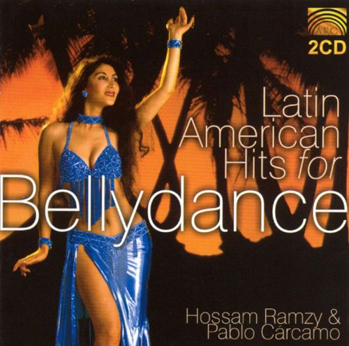 Latin American Hits for Bellydance [2 CD]