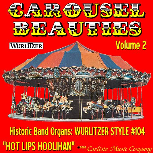 Carousel Beauties, Vol. 2: Hot Lips Hoolihan