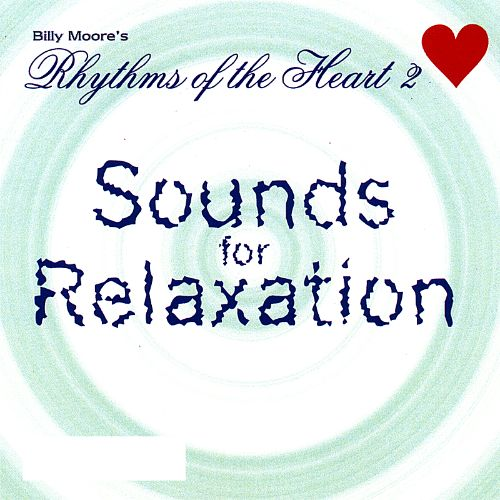 Rhythms of the Heart, Vol. 2: Sounds for Relaxation