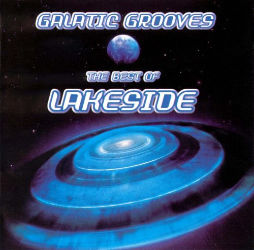 Galactic Grooves: The Best of Lakeside