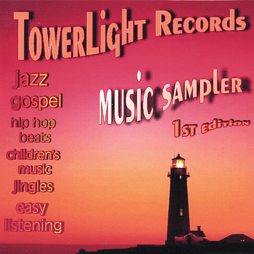 Towerlight Music Sampler: 1st Edition