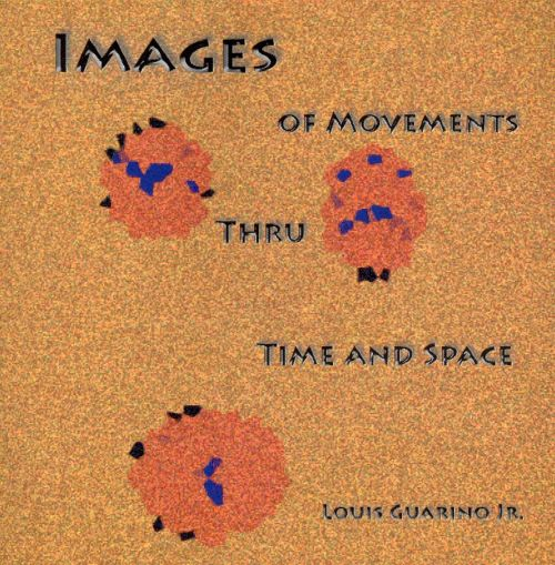 Images of Movements Thru Time and Space