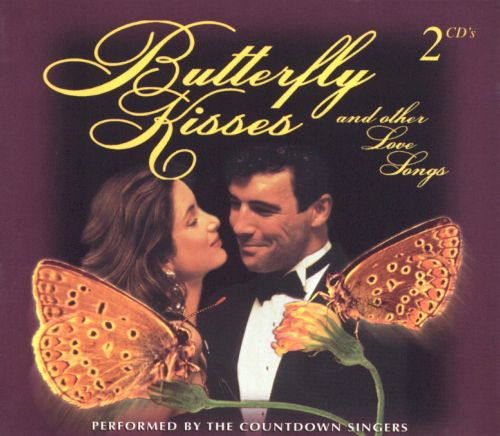 Butterfly Kisses and Other Love Songs [2CD]