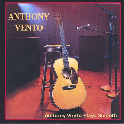 Anthony Vento Plays Smooth