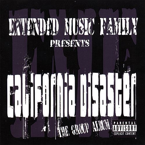 Extended Music Family Presents California Disaster