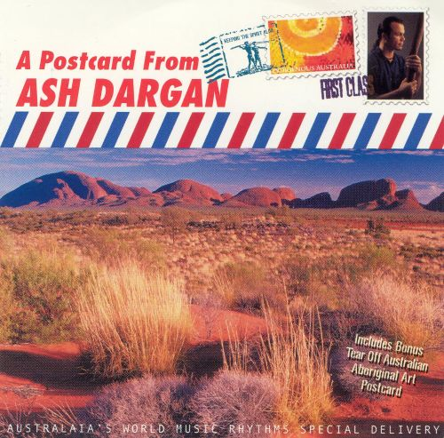A Postcard from Ash Dargan: Australaia's World Music Rhythms Special Delivery