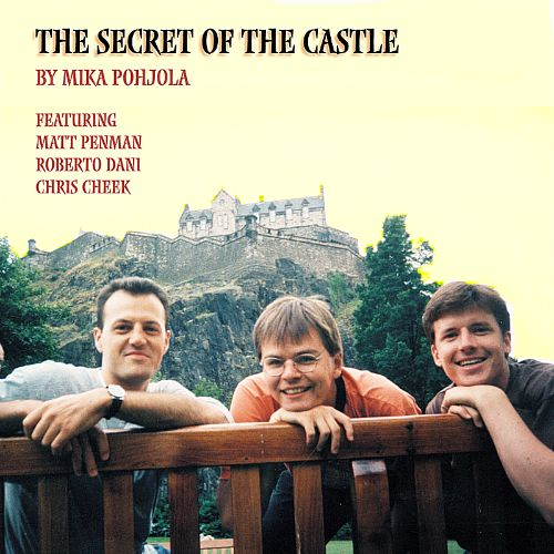 The Secret of the Castle: Jazz Fairy-Tales
