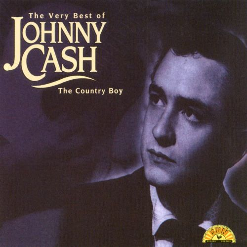 The Very Best of Johnny Cash: Country Boy