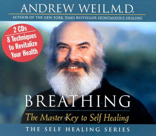 Breathing: Master Key to Self Healing - Andrew Weil | Songs, Reviews ...