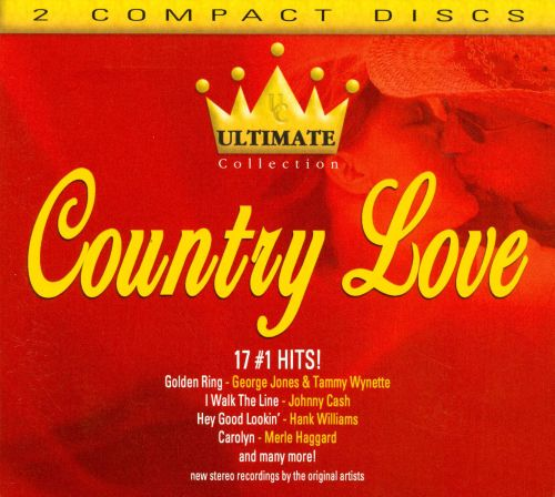 Country The Ultimate Collection: Ultimate Collection: Country Love