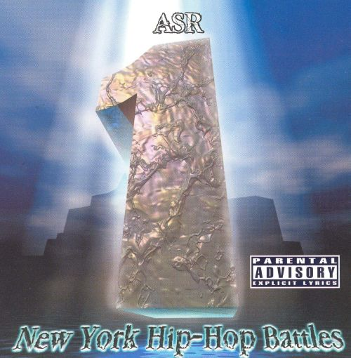 ASR, Vol. 1: New York Hip-Hop Battles