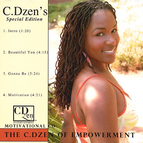 The C. Dzen of Empowerment Motivational CD