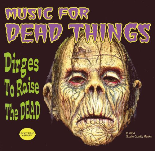 Music for Dead Things