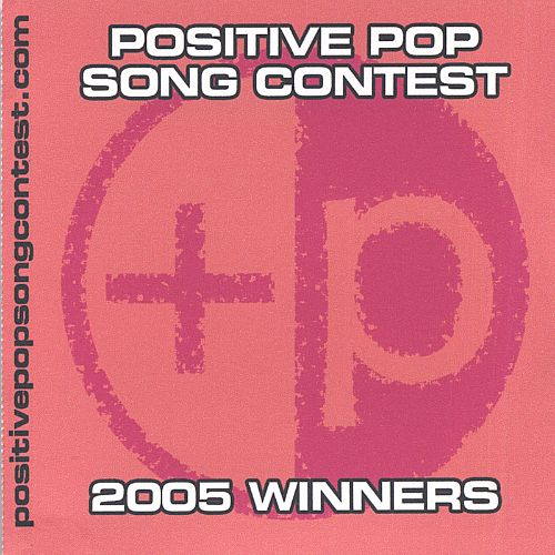 Positive Pop Song Contest: 2005 Winners