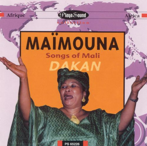 Dakan (Songs of Mali)