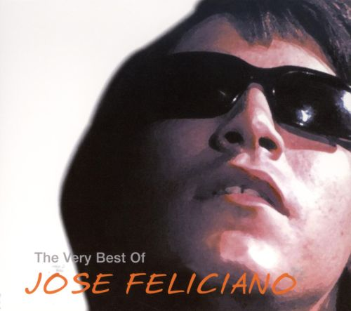 The Very Best of Jose Feliciano [Star Search Media]