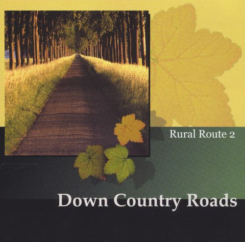 Down Country Roads: Rural Route 2