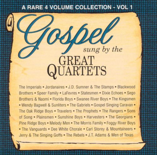 Gospel Sung by the Great Quartets, Vol. 1