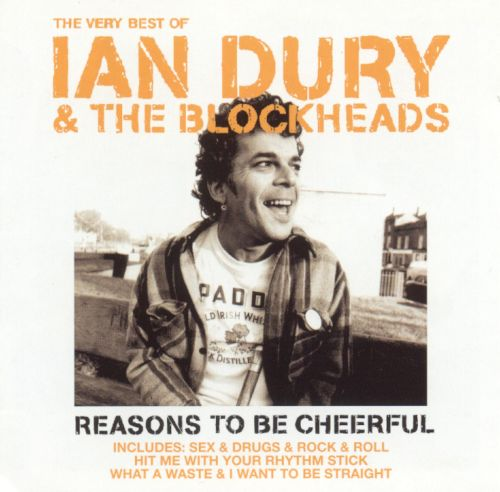 Very best of ian dury the blockheads reasons to be cheerful ian very best of ian dury the blockheads reasons to be cheerful solutioingenieria Choice Image