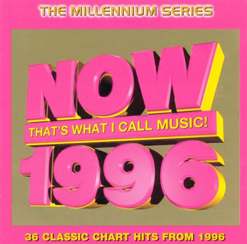now 1996 various artists songs reviews credits allmusic