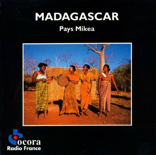 Madagascar: Music of Mikea Province